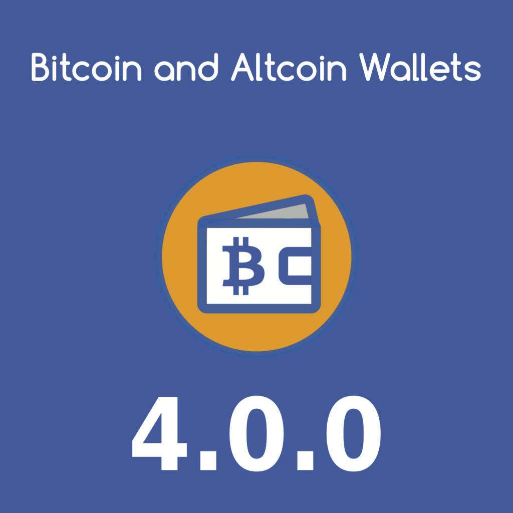 Bitcoin and Altcoin Wallets version 4.0.0