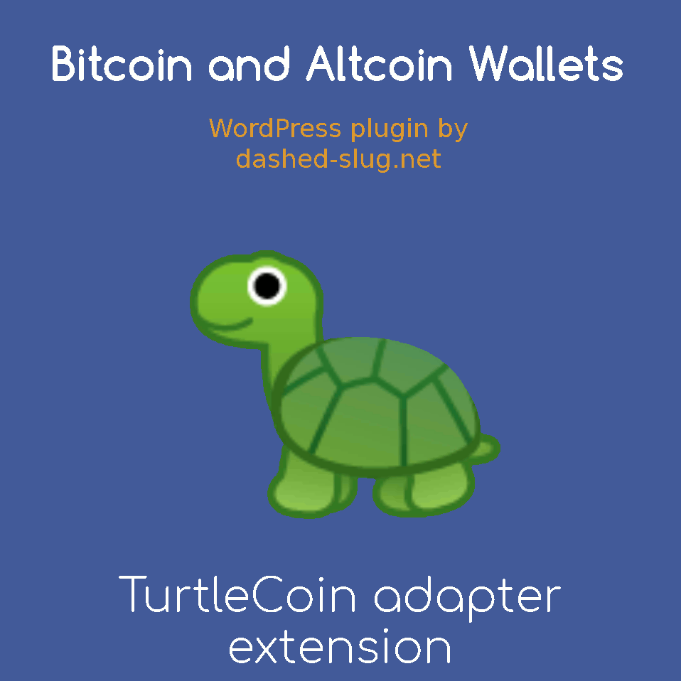 The TurtleCoin adapter extension for Bitcoin and Altcoin Wallets for WordPress.
